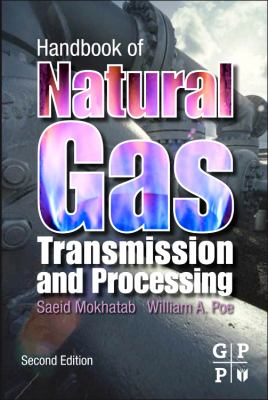 Handbook of Natural Gas Transmission and Processing  2nd 2012 edition cover
