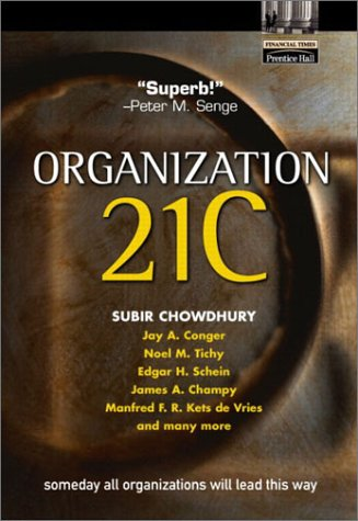 Organization 21C Someday All Organizations Will Lead This Way  2003 edition cover