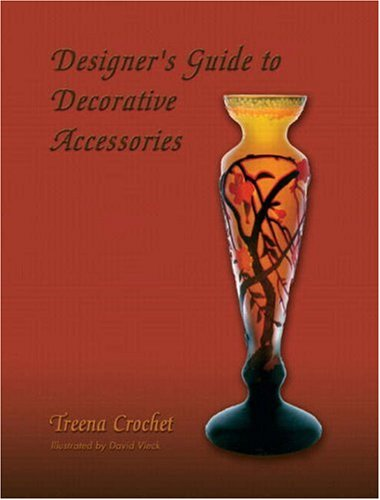 Designer's Guide to Decorative Accessories   2009 9780132331142 Front Cover