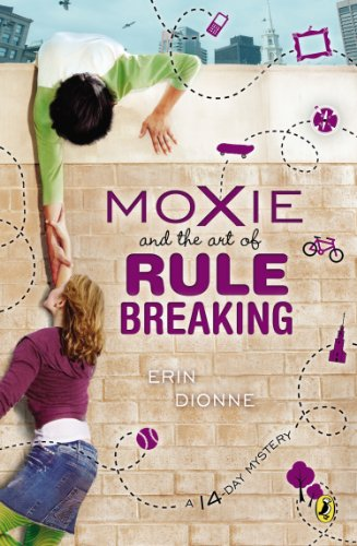 Moxie and the Art of Rule Breaking A 14-Day Mystery N/A edition cover