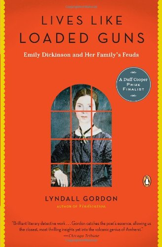Lives Like Loaded Guns Emily Dickinson and Her Family's Feuds N/A edition cover