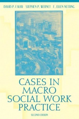 Cases in Macro Social Work Practice  2nd 2004 (Revised) 9780205381142 Front Cover