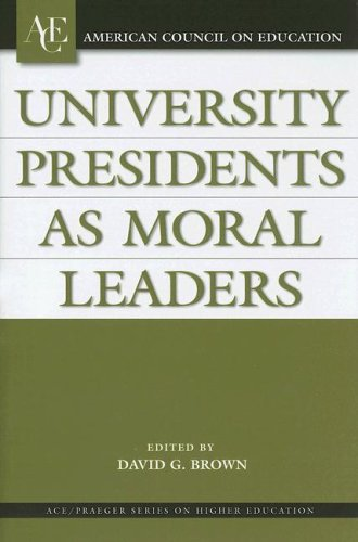 University Presidents as Moral Leaders   2006 edition cover