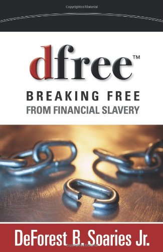 Dfree Breaking Free from Financial Slavery  2011 edition cover