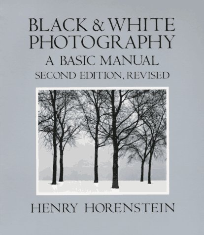 Black and White Photography : A Basic Manual 2nd edition cover