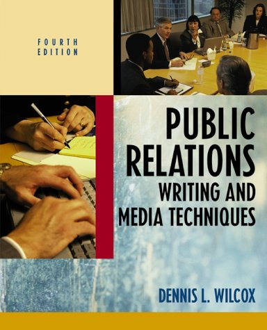 Public Relations Writing and Media Techniques  4th 2001 edition cover
