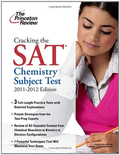 Cracking the SAT Chemistry Subject Test, 2011-2012 Edition  N/A edition cover