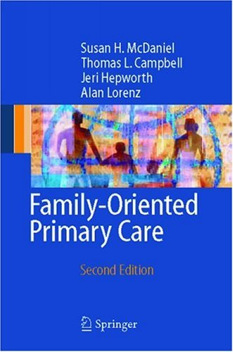 Family-Oriented Primary Care  2nd 2005 (Revised) 9780387986142 Front Cover