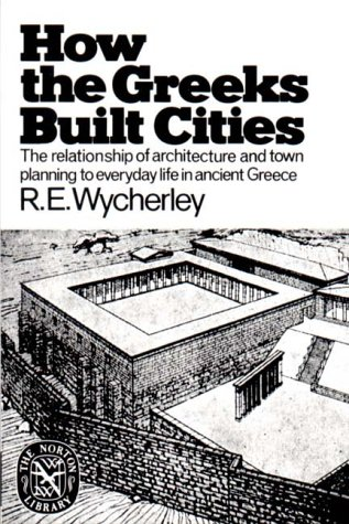 How the Greeks Built Cities  2nd 1976 (Reprint) edition cover