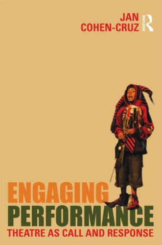 Engaging Performance Theatre As Call and Response  2011 edition cover