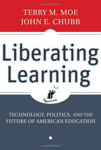 Liberating Learning Technology, Politics, and the Future of American Education  2009 edition cover