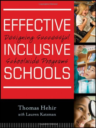 Effective Inclusive Schools Designing Successful Schoolwide Programs  2012 edition cover