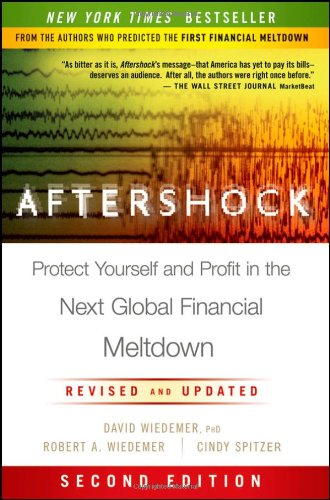 Aftershock Protect Yourself and Profit in the Next Global Financial Meltdown 2nd 2011 edition cover