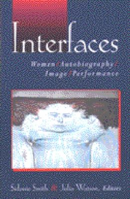 Interfaces Women, Autobiography, Image, Performance  2003 edition cover