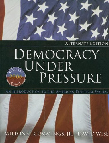 Democracy under Pressure 2006 An Introduction to the American Political System 10th 2007 edition cover
