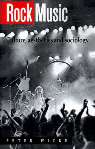 Rock Music Culture, Aesthetics and Sociology  1999 edition cover
