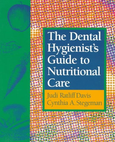 Dental Hygienist's Guide to Nutritional Care   1998 edition cover