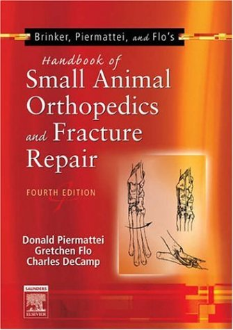Handbook of Small Animal Orthopedics and Fracture Repair  4th 2006 (Revised) edition cover