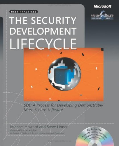 Security Development Lifecycle SDL - A Process for Developing Demonstrably More Secure Software  2006 (Revised) edition cover