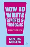 How to Write Reports and Proposals  3rd 2013 edition cover