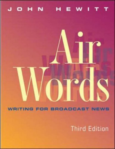 Air Words Writing for Broadcast News 3rd 2002 (Revised) edition cover