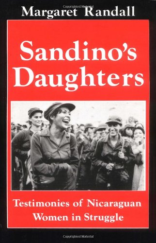 Sandino's Daughters Testimonies of Nicaraguan Women in Struggle  1995 (Revised) edition cover