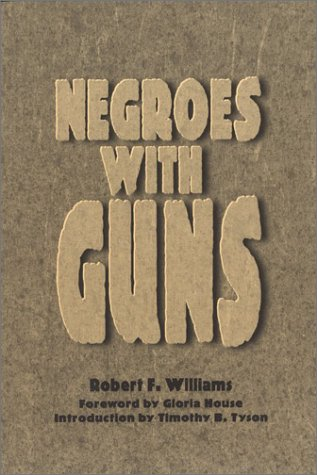 Negroes with Guns   1998 (Reprint) edition cover