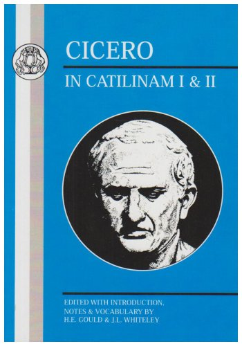Cicero In Catilinam I and II Reprint 9780862920142 Front Cover