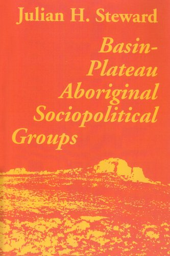 Basin-Plateau Aboriginal Sociopolitical Groups  2nd (Reprint) edition cover