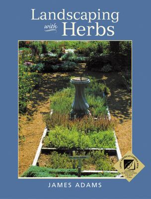 Landscaping with Herbs   1987 (Reprint) 9780881925142 Front Cover
