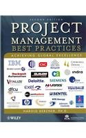 Project Management Best Practices: Achieving Global Excellence 2E with Wiley Guide to Project, Program and Portfolio Mgmt Set 2nd 2010 9781118004142 Front Cover