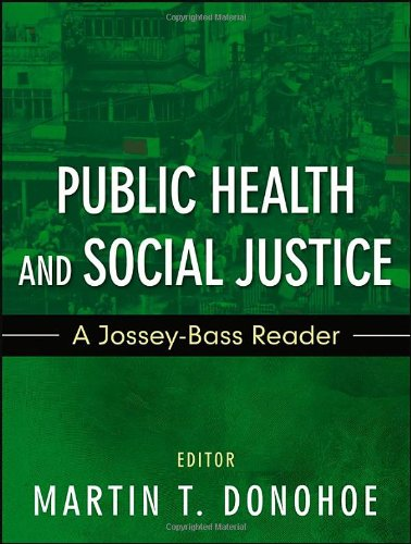 Public Health and Social Justice A Jossey-Bass Reader  2012 edition cover