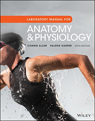 Anatomy and Physiology, Laboratory Manual  6th 2017 9781119304142 Front Cover