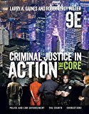Criminal Justice in Action: The Core  2017 9781337092142 Front Cover