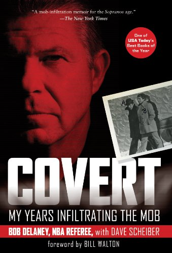 Covert My Years Infiltrating the Mob N/A 9781402767142 Front Cover