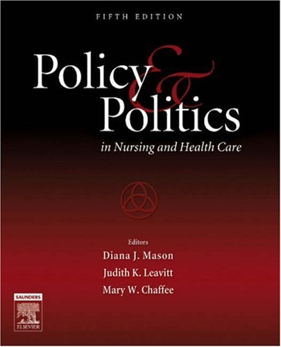 Policy and Politics in Nursing and Health Care  5th 2006 (Revised) edition cover