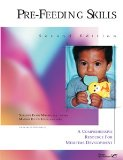 Pre-Feeding Skills: A Comprehensive Resource for Mealtime Development  2000 edition cover