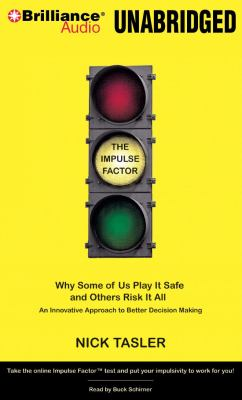 The Impulse Factor: The Hidden Force Behind the Choices We Make  2008 edition cover