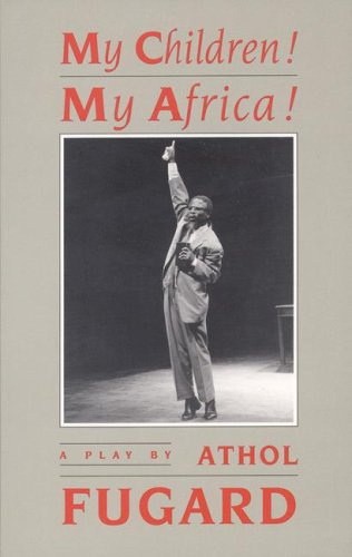 My Children! My Africa!  N/A 9781559360142 Front Cover