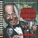 More Old Jewish Comedians   2008 9781560979142 Front Cover