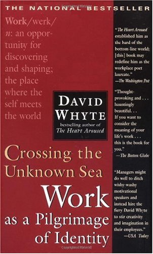 Crossing the Unknown Sea Work as a Pilgrimage of Identity  2001 edition cover