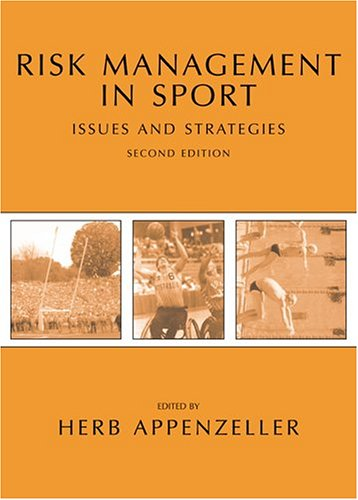 Risk Management in Sport Issues and Strategies 2nd 2005 edition cover