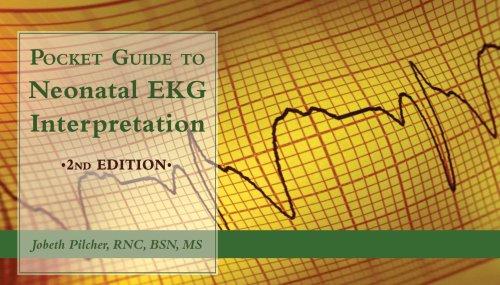 Pocket Guide to Neonatal EKG Interpretation 2nd 2004 edition cover