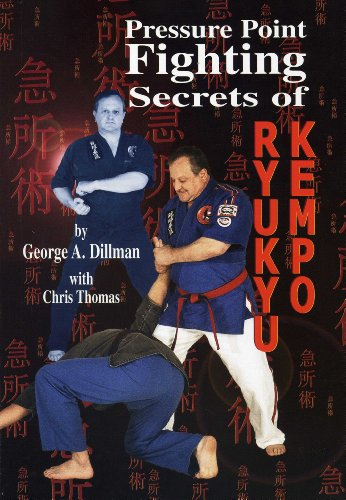 Pressure Point Fighting Secrets of Ryukyu Kempo   2012 9781889267142 Front Cover
