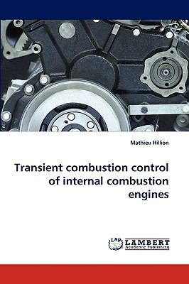 Transient Combustion Control of Internal Combustion Engines N/A 9783838382142 Front Cover