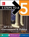 5 Steps to a 5 Ap Us Government and Politics, 2015:   2014 edition cover