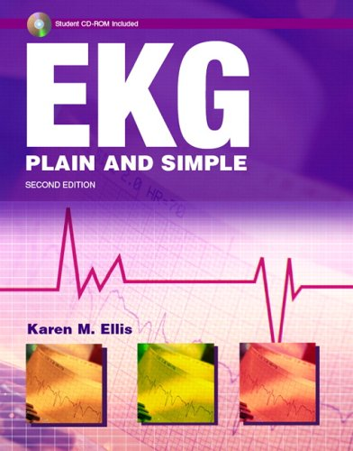 EKG Plain and Simple  2nd 2007 (Revised) 9780131708143 Front Cover