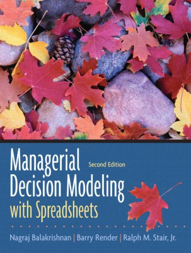 Managerial Decision Modeling with Spreadsheets  2nd 2007 edition cover