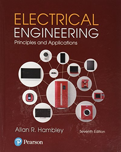 Electrical Engineering Principles and Applications 7th 2018 9780134484143 Front Cover