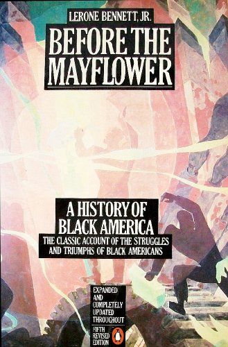 Before the Mayflower A History of Black America 5th (Revised) 9780140072143 Front Cover